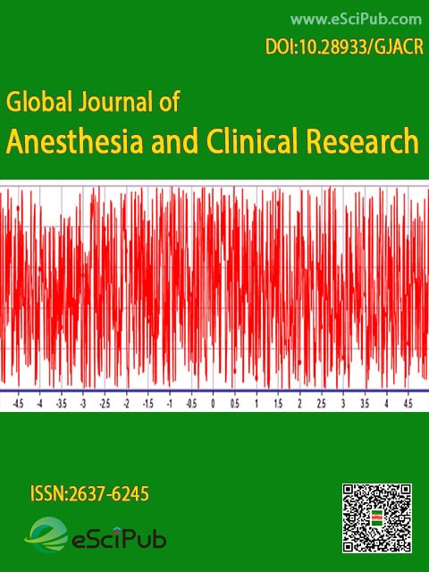 Global Journal of Anesthesia and Clinical Research